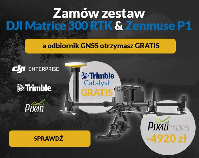 Nowości w GeoSklepie: Zestaw DJI Matrice 300 RTK i DJI Zenmuse P1